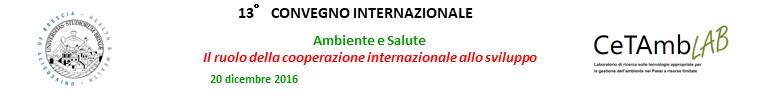 13.a Convegno Internazionale - Ambiente e Salute: Il ruolo della cooperazione internazionale allo sviluppo