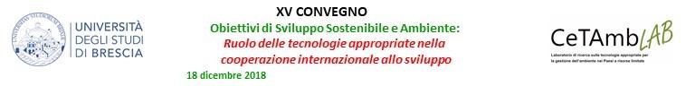 XV Convegno - Obiettivi di Sviluppo Sostenibile e Ambiente: Ruolo delle tecnologie appropriate nella cooperazione internazionale allo sviluppo