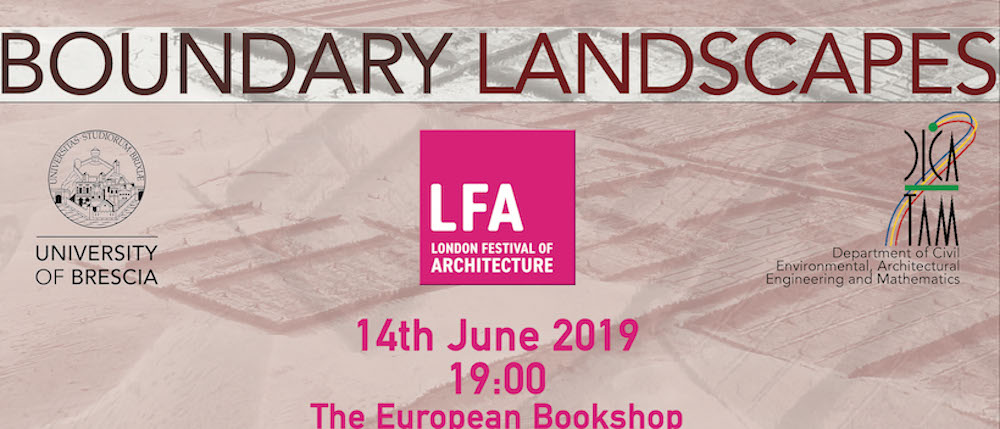 Conferenza Boundary Landscapes al London Festival of Architecture